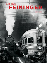 Andreas Feininger: That's Photography