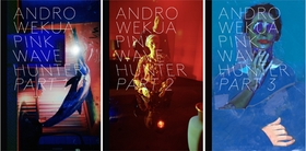 Andro Wekua: Pink Wave Hunter, 3 Volumes