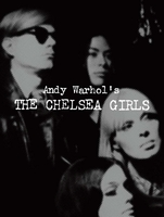 Andy Warhol: The Chelsea Girls