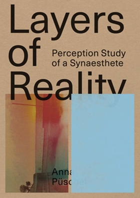 Anna Püschel: Layers of Reality