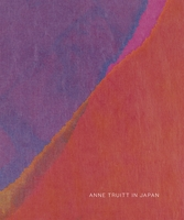 Anne Truitt in Japan