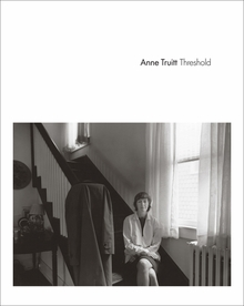 Anne Truitt: Threshold