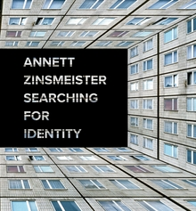 Annett Zinsmeister: Searching for Identity