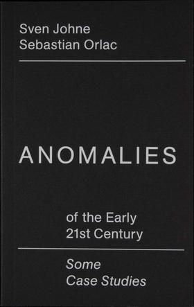 Anomalies Of the Early 21st Century