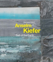 Anselm Kiefer: Salt of the Earth