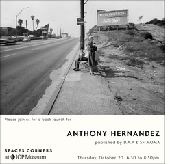 Anthony Hernandez Launch at Spaces Corners at ICP Museum
