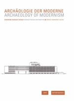 Archaeology of Modernism: Bauhaus Dessau