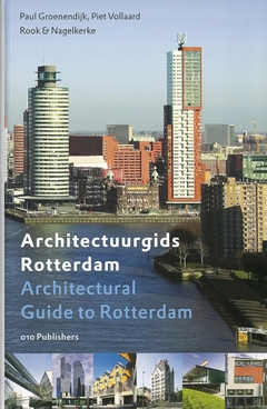 Architectural Guide to Rotterdam