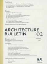 Architecture Bulletin 02: Essays on the Designed Environment