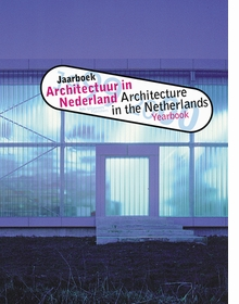 Architecture In The Netherlands, Yearbook 1999-2000