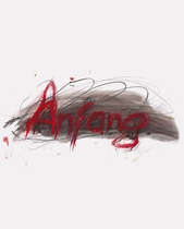 Arnulf Rainer: The Beginning is Always the Hardest