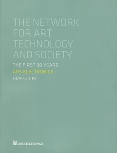 Ars Electronica 1979-2009: The First 30 Years