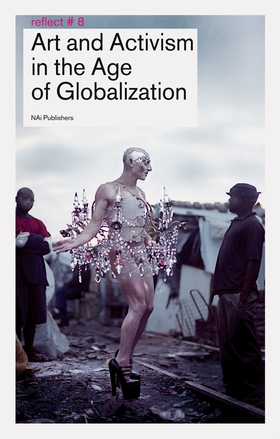 Art & Activism in the Age of Globalization