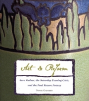 Art and Reform: Sara Galner, the Saturday Evening Girls, and the Paul Revere Pottery