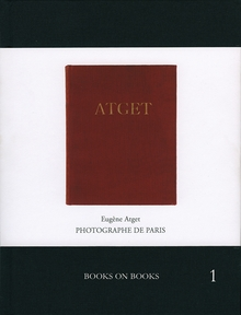 Atget: Photographe de Paris