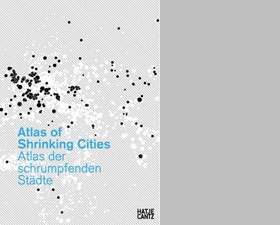 Atlas of Shrinking Cities