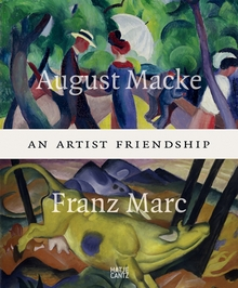 August Macke & Franz Marc: An Artist Friendship