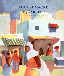 August Macke: Watercolors