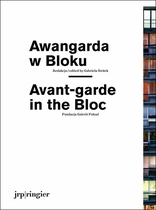 Avant-Garde in the Bloc