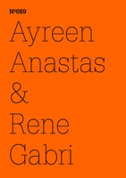 Ayreen Anastas & Rene Gabri: Ecce Occupy, The Crisis of Everything