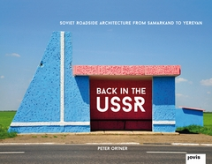 Back in the USSR: Soviet Roadside Architecture