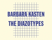 Barbara Kasten: The Diazotypes