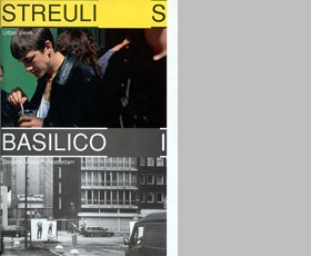 Beat Strueli & Gabriele Basilico: Urban Views