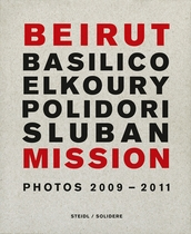 Beirut Mission: Photos 2009–2011