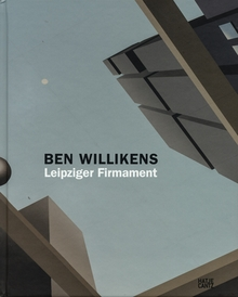 Ben Willikens: Leipziger Firmament