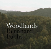 Bernhard Fuchs: Woodlands