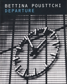 Bettina Pousttchi: Departure