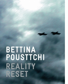 Bettina Pousttchi: Reality Reset