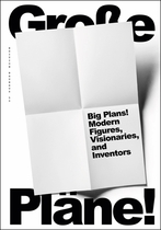 Big Plans! Modern Figures, Visionaries, and Inventors