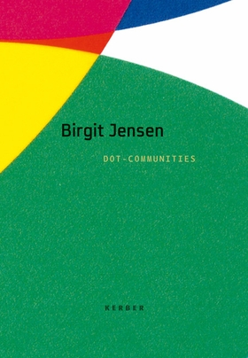 Birgit Jensen: Dot-Communities