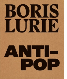 Boris Lurie: Anti-Pop