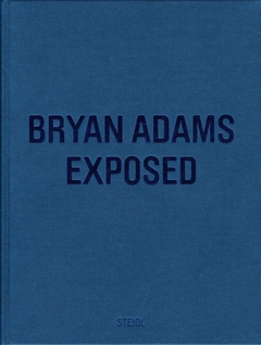 Bryan Adams: Exposed