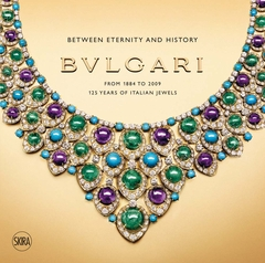 Bulgari: 125 Years of Italian Magnificence