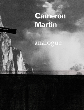 Cameron Martin: Analogue