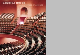 Candida Höfer: Architecture Of Absence