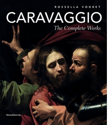 Caravaggio: The Complete Works