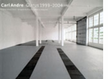 Carl André: Glarus 1993-2004