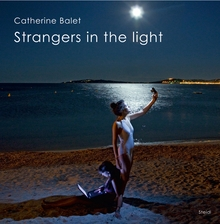 Catherine Balet: Strangers in the Light