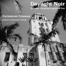 Catherine Corman: Daylight Noir