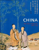 China: The Three Emperors, 1662-1795