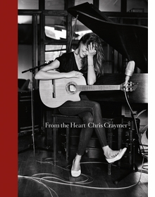 Chris Craymer: From the Heart