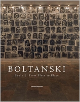 Christian Boltanski: Souls from Place to Place
