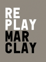 Christian Marclay: Replay