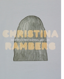 Christina Ramberg: Corset Urns & Other Inventions