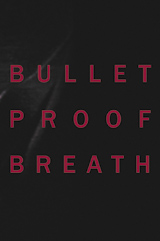 Christine Borland: Bullet Proof Breath