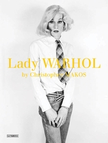 Christopher Makos: Lady Warhol
